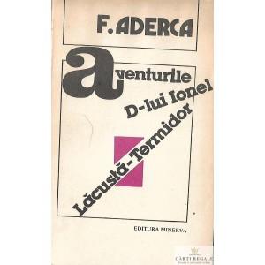 AVENTURILE D-LUI IONEL LACUSTA-TERMIDOR de FELIX ADERCA