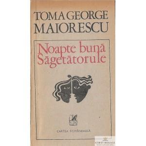 NOAPTE BUNA, SAGETATORULE de TOMA GEORGE MAIORESCU