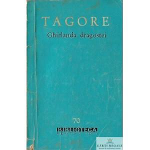 GHIRLANDA DRAGOSTEI de TAGORE