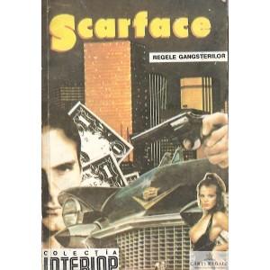 SCARFACE REGELE GANGSTERILOR de TRAIL ARMITAGE