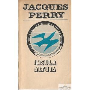 INSULA ALTUIA de JACQUES PERRY