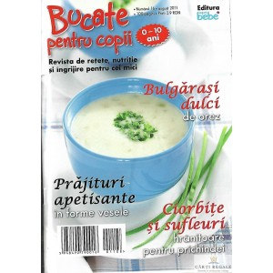 BUCATE PENTRU COPII NR. 6 (AUGUST) 2011