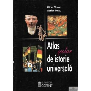 ATLAS SCOLAR DE ISTORIE UNIVERSALA de MIHAI MANEA