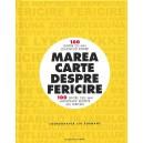 MAREA CARTE DESPRE FERICIRE de LEO BORMANS