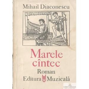 MARELE CANTEC de MIHAIL DIACONESCU