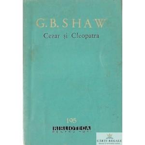 CEZAR SI CLEOPATRA de G. B. SHAW