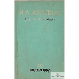 DOMNUL PRESEDINTE de M. A. ASTURIAS