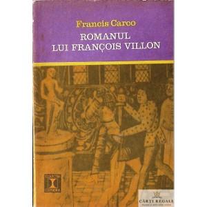 ROMANUL LUI FRANCOIS VILLON de FRANCIS CARCO