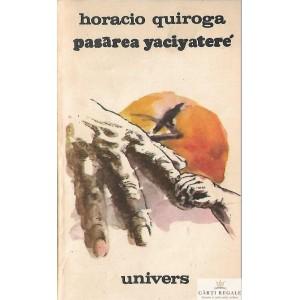PASAREA YACIYATERE de HORACIO QUIROGA