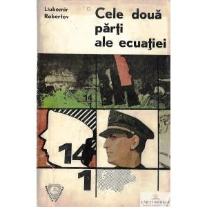 CELE DOUA PARTI ALE ECUATIEI de LIUBOMIR ROBERTOV