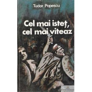 CEL MAI ISTET, CEL MAI VITEZ de TUDOR POPESCU