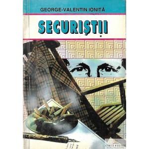 SECURISTII de GEORGE-VALENTIN IONITA
