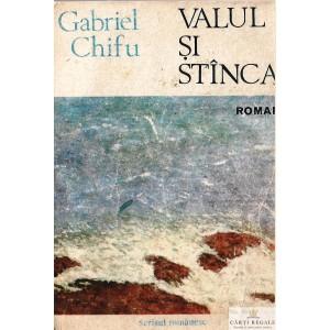 VALUL SI STANCA de GABRIEL CHIFU