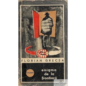 ENIGMA DE LA FRONTIERA de FLORIAN GRECEA