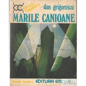 MARILE CANIOANE de DAN GRIGORESCU