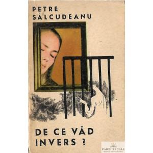 DE CE VAD INVERS? de PETRE SALCUDEANU