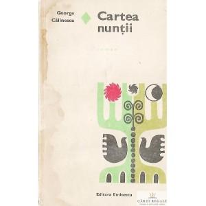 CARTEA NUNTII de GEORGE CALINESCU
