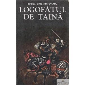 LOGOFATUL DE TAINA de RODICA OJOG-BRASOVEANU