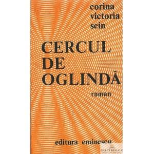 CERCUL DE OGLINDA de CORINA VICTORIA SEIN