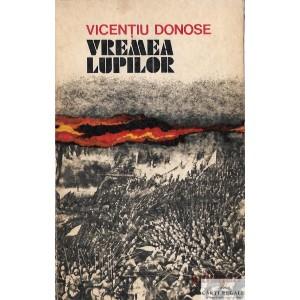 VREMEA LUPILOR de VICENTIU DONOSE