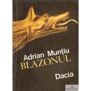 BLAZONUL de ADRIAN MUNTIU