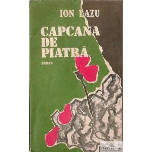 CAPCANA DE PIATRA de ION LAZU