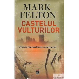 CASTELUL VULTURILOR de MARK FELTON