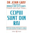 COPIII SUNT DIN RAI de Dr. JOHN GRAY