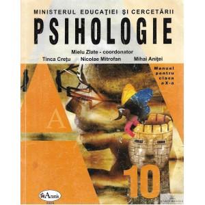 PSIHOLOGIE. MANUAL PT CLASA A X A de MIELU ZLATE
