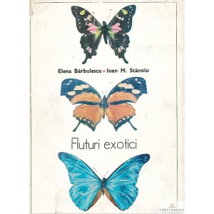 FLUTURI EXOTICI de ELENA BARBULESCU