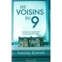 LES VOISINS DU 9 de FELICITY EVERETT