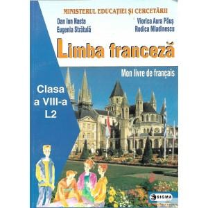 LIMBA FRANCEZA. MANUAL PENTRU CLASA A VII A de DAN ION NASTA