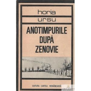 ANOTIMPURILE DUPA ZENOVIE de HORIA URSU