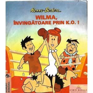 WILMA, INVINGATOARE PRIN K.O! de HANNA BARBERA