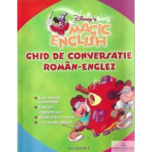 MAGIC ENGLISH. GHID DE CONVERSATIE ROMAN-ENGLEZ