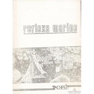 REFLEXE MARINE. CULEGERE DE VERSURI. CENACLUL LITERAR POESIS