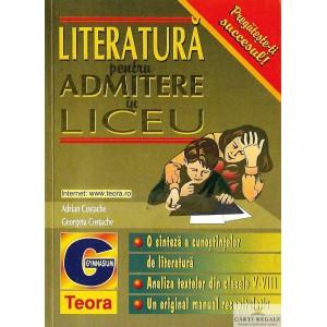 LITERATURA PENTRU ADMITERE IN LICEU de ADRIAN COSTACHE