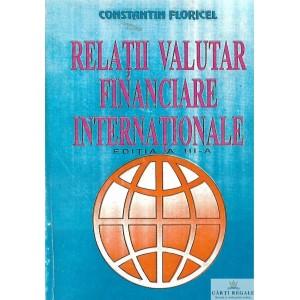 RELATII VALUTAR FINANCIARE INTERNATIONALE de CONSTANTIN FLORICEL