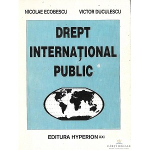 DREPT INTERNATIONAL PUBLIC de NICOLAE ECOBESCU VOL 1