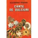 CARTE DE DULCIURI de ECATERINA TEISANU