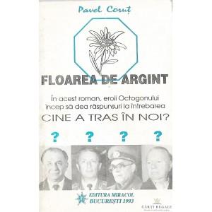 FLOAREA DE ARGINT de PAVEL CORUT