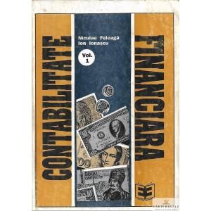CONTABILITATE FINANCIARA  de NICULAE FELEAGA 2 VOLUME