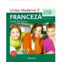 LIMBA FRANCEZA CAIET DE LUCRU PENTRU CLASA A VI A de GINA BELABED