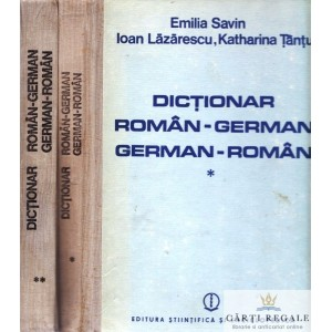 DICTIONAR ROMAN-GERMAN, GERMAN-ROMAN de EMILIA SAVIN 2 VOLUME
