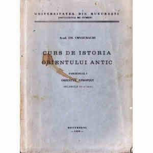 CURS DE ISTORIA ORIENTULUI ANTIC de EM. CONDURACHI