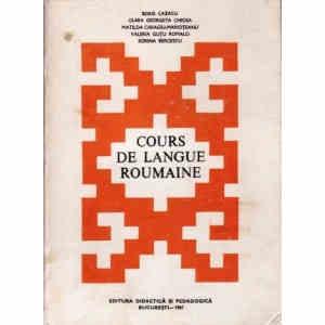 COURS DE LANGUE ROUMAINE – CURS DE LIMBA ROMANA de BORIS CAZACU