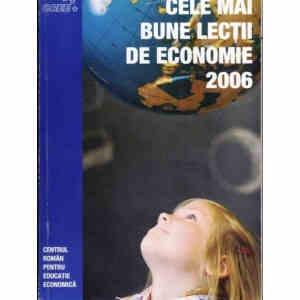 CELE MAI BUNE LECTII DE ECONOMIE 2006