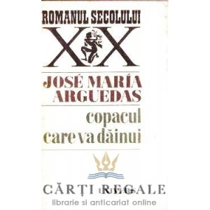COPACUL CARE VA DAINUI de JOSE MARIA ARGUEDAS