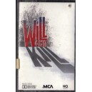 CASETA AUDIO ORIGINALA - WILL AND THE KILL