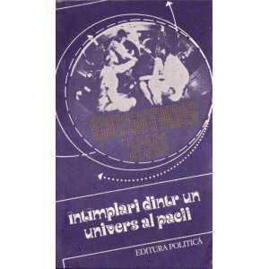 INTAMPLARI DINTR-UN UNIVERS AL PACII